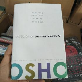 The Book of Understanding:Creating Your Own Path to Freedom