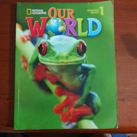 OUR WORLD STUDENT BOOK 1 我们的世界 学生用书 1 附盘