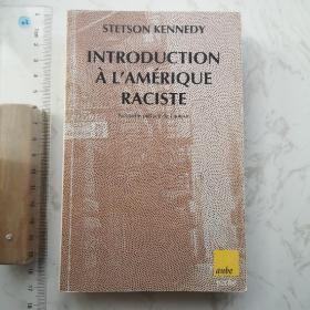Introduction à L'Amérique Raciste 法文法语法国