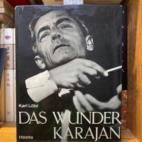 """""""指挥帝王""""赫伯特·冯·卡拉扬(Herbert von Karajan,1908年4月5日-1989年7月16日)德语签赠本《""""神奇的卡拉扬(DasWunderKarajan)""""》1965年初版,大开本布面精装,书衣完好"""