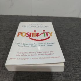POSITIVITY (Groundbreaking Research to Release your inner Optimist and Thrive) 如何变得积极,乐观。