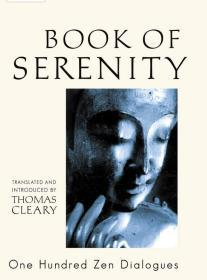 Book of Serenity: One Hundred Zen Dialogues