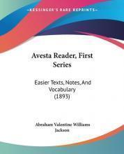 Avesta Reader, First Series