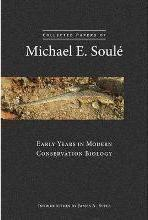 Collected Papers of Michael E. Soule