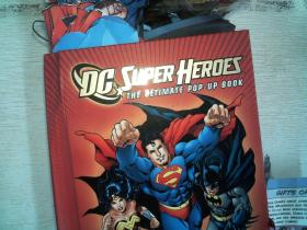 DC Super Heroes: The Ultimate Pop-Up Book 立体书 超级英雄(立体书)