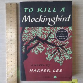 To kill a mockingbird mocking bird 杀死一只知更鸟 英文原版 纪念版