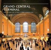 GrandCentralTerminal:100YearsofaNewYorkLandmark