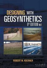 Designing with Geosynthetics - 6th Edition Vol. 1