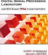 DigitalSignalProcessingLaboratory:LabVIEW-BasedFPGAImplementation