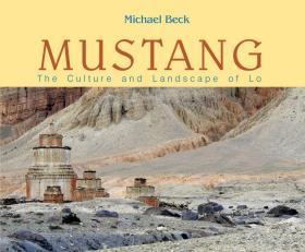 Mustang: The Culture and Landscape of Lo �ㄦ��濉�锛�娲������界������涓���瑙�