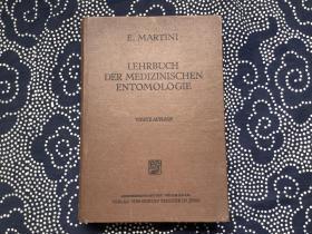 LEHRBUCH DER MEDIZINISCHEN ENTOMOLOGIE 医学昆虫学(德文原版,皮面精装 道林纸印刷,多插图)