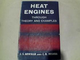 HEAT ENGINES THROUGH THEORY AND EXAMPLES