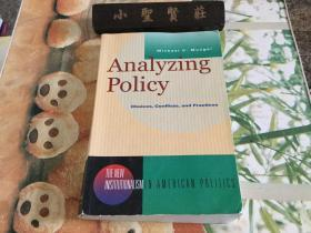 Analyzing Policy: Choices, Conflicts, and Practices (分析策略:选择、冲突和实践)英文原版