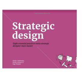 Strategic Design: 8 Essential Practices 战略设计:个基本实践原版畅销书
