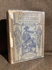 A Book of Discoveries(约翰·梅斯菲尔德《发现之书》,Gordon Browne丰富插图,布面精装难得带护封,1931年老版书)
