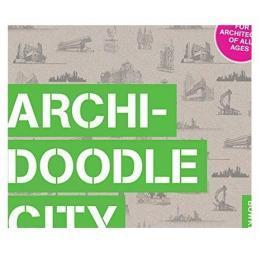 拱形城市 架构师的行为Archidoodle City An Architect's Activi原版畅销书