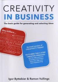 Creativity in Business: The Basic Guide 商业创新原版畅销书