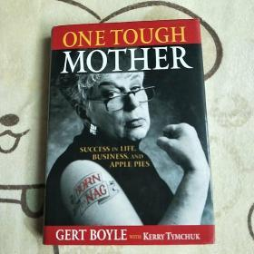 One Tough Mother: Success in Life, Business and apple pies