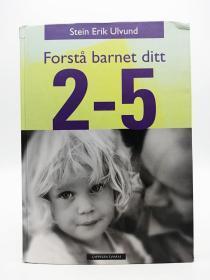 Forstå barnet ditt: 2-5 år 挪威文原版-《了解您的孩子:2-5岁》