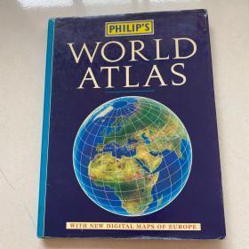 PHILIP`S  WORLD ATLAS  菲利普世界地图集