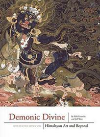 Demonic Divine: Himalayan Art and Beyond �ゆ�绁�锛���椹������烘�����朵�