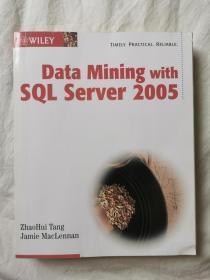 Data Mining With SQL Server 2005【英文原版 小16开 2005年印刷 看图见描述】
