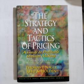 The Strategy and Tactics of Pricing.