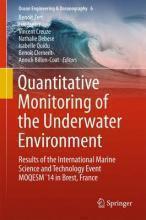 Quantitative Monitoring of the Underwater Enviro