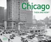 Chicago Then and Now (R)