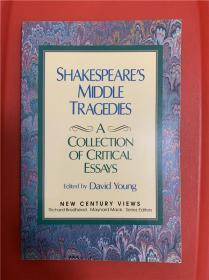 Shakespeare's Middle Tragedies: A Collection of Critical Essays ( 莎士比亚中期悲剧研究文集 )