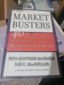 MarketBusters:40 Strategic Moves That Drive Exceptional Business Growth