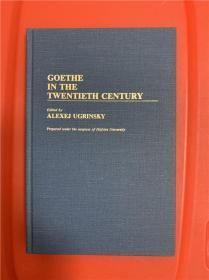 Goethe in the Twentieth Century ( 二十世纪之歌德 )研究文集