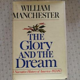 The Glory and The Dream   William Manchester  英语原版精装