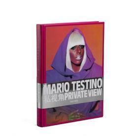 Mario Testino:Private View