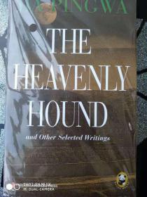 �拌揣  The Heavenly Hound and Other Selected Writings