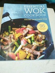 The Essential Wok Cookbook