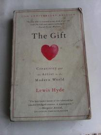 The Gift: Creativity and the Artist in the Modern World      英文原版