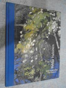 Pekka Halonen Nelja vuodenaikaa Four Seasons 芬兰语/英语 原版 精装 佩卡.哈洛宁画册