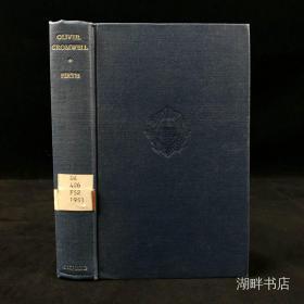 1968年,查尔斯·费斯《奥利弗·克伦威尔和英国清教徒的统治》,牛津大学出版,漆布精装,Oliver Cromwell and the Rule of the Purita