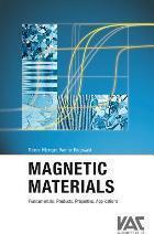 Magnetic Materials  Fundamentals, Products, Properties, Applications