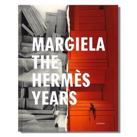 Margiela, the Hermès years 马丁马吉拉:爱马仕时代 顶级衣橱故事 艺术服装设计 时尚服装 时尚达人必读书目 英文原版