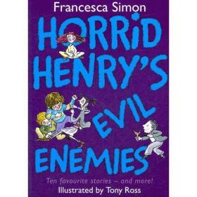 Horrid Henry's Evil Enemies (Story Collections) 淘气包亨利故事精选-宿敌(含10个故事)