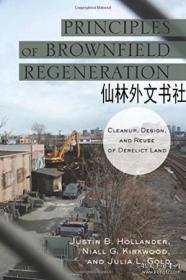 【包邮】Principles Of Brownfield Regeneration