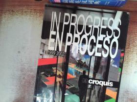 In Progress / En Proceso 1999-2002 (El Croquis 96/97+106/107) (English and Spanish Edition)