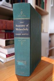 1927年版 忧郁的解剖 The anatomy of melancholy,布面精装 ,千古奇书