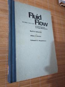 fluid flow a first course in fluid mechanics 精装原版