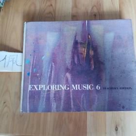EXPLORING MUSIC 6