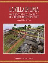 La Villa Di Livia: Un Percorso Di Ricerca Di Archeologia Virtuale