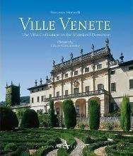 Ville Venete: The Villa Civilsation in the Mainland Dominion