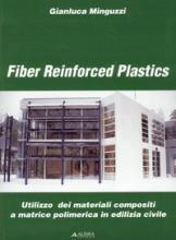 Fiber Reinforced Plasctics [Sic]